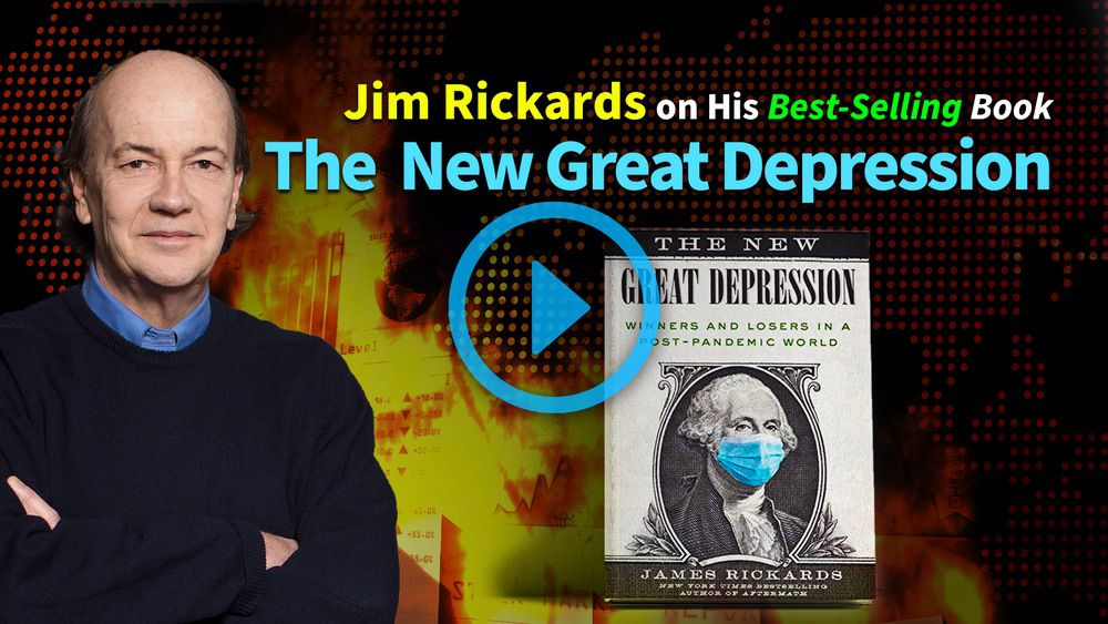 The New Great Depression with Jim Rickards — Economic Consequences